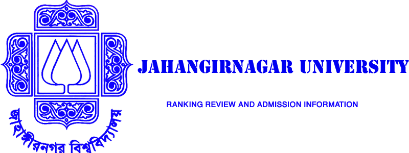 Jahangirnagar University Ranking: Review & Admission information