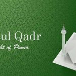 Lailatul Qadr 2018 In India: Everything You Need To Know