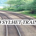 Dhaka To Sylhet Train Schedule with Ticket Price