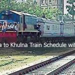 Dhaka To Khulna Train Schedule & Ticket Price 2018