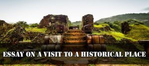 Essay on A Visit To A Historical Place