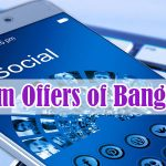 All Sim offers of Bangladesh