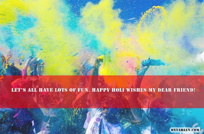HAPPY HOLI QUOTES One