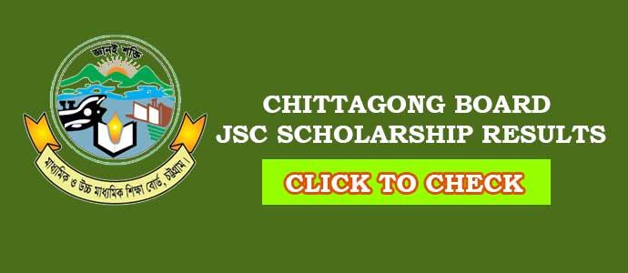 JSC Scholarship Result Chittagong Board
